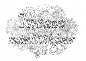 coloring-quote-time-doesnt-matter-love-is-forever free to print