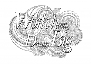 coloring-quote-work-hard-dream-big free to print